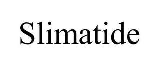 SLIMATIDE trademark