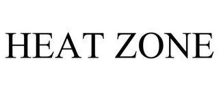 HEAT ZONE trademark
