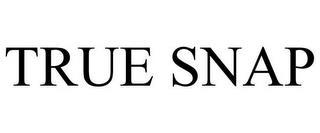 TRUE SNAP trademark