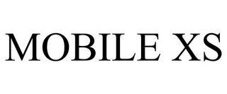 MOBILE XS trademark