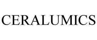 CERALUMICS trademark