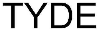 TYDE trademark