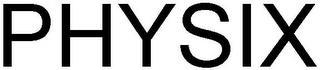 PHYSIX trademark