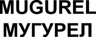 MUGUREL trademark