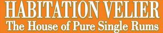 HABITATION VELIER THE HOUSE OF PURE SINGLE RUMS trademark