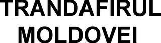 TRANDAFIRUL MOLDOVEI trademark