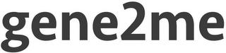 GENE2ME trademark