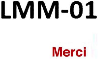 LMM-01 MERCI trademark