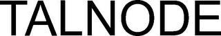 TALNODE trademark