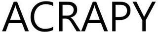 ACRAPY trademark