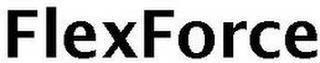 FLEXFORCE trademark