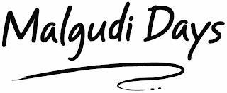 MALGUDI DAYS trademark