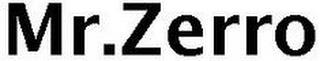 MR.ZERRO trademark