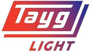 TAYG LIGHT trademark