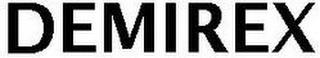 DEMIREX trademark