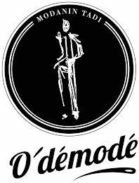 MODANIN TADI O'DÉMODÉ trademark