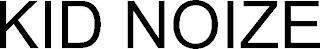 KID NOIZE trademark