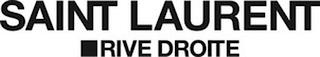 SAINT LAURENT RIVE DROITE trademark