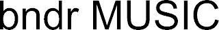 BNDR MUSIC trademark