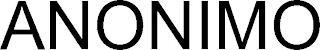 ANONIMO trademark