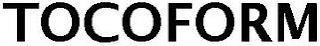 TOCOFORM trademark