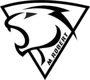 M. ROBERT trademark