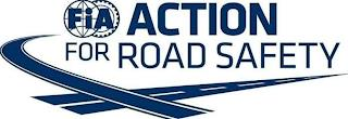 FIA ACTION FOR ROAD SAFETY trademark
