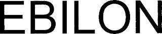 EBILON trademark