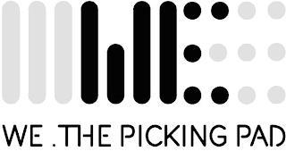 WE.THE PICKING PAD trademark