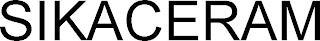 SIKACERAM trademark