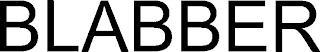 BLABBER trademark
