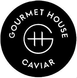GH GOURMET HOUSE CAVIAR trademark