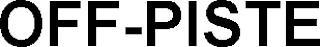 OFF-PISTE trademark