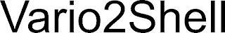 VARIO2SHELL trademark