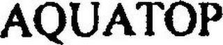 AQUATOP trademark
