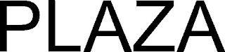 PLAZA trademark
