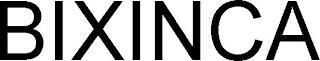 BIXINCA trademark