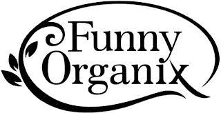FUNNY ORGANIX trademark