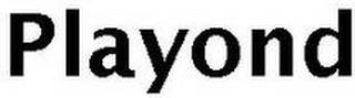 PLAYOND trademark