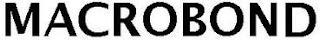 MACROBOND trademark