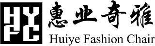 HYFC HUIYE FASHION CHAIR trademark