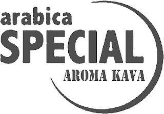 ARABICA SPECIAL AROMA KAVA trademark