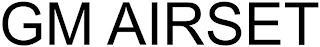 GM AIRSET trademark