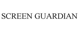SCREEN GUARDIAN trademark