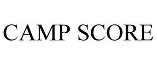 CAMP SCORE trademark