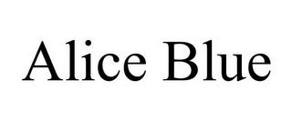ALICE BLUE trademark
