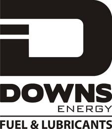 D DOWNS ENERGY FUEL & LUBRICANTS trademark