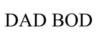 DAD BOD trademark