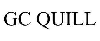 GC QUILL trademark