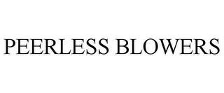 PEERLESS BLOWERS trademark